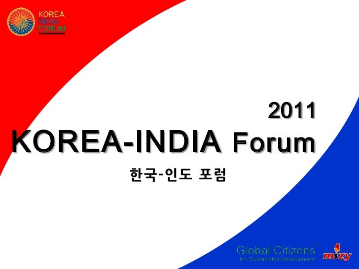 ㄴ       2011KOREA-INDIA Forum