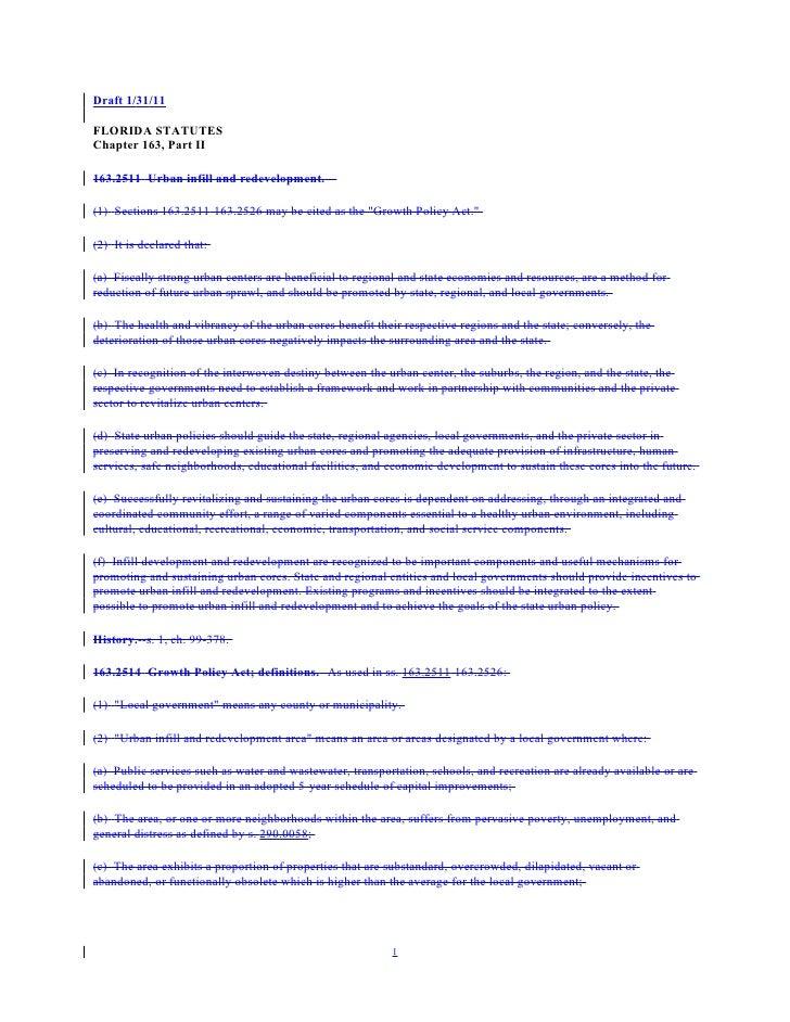 Draft 1/31/11FLORIDA STATUTESChapter 163, Part II163.2511 Urban infill and redevelopment.--(1) Sections 163.2511-163.2526 ...