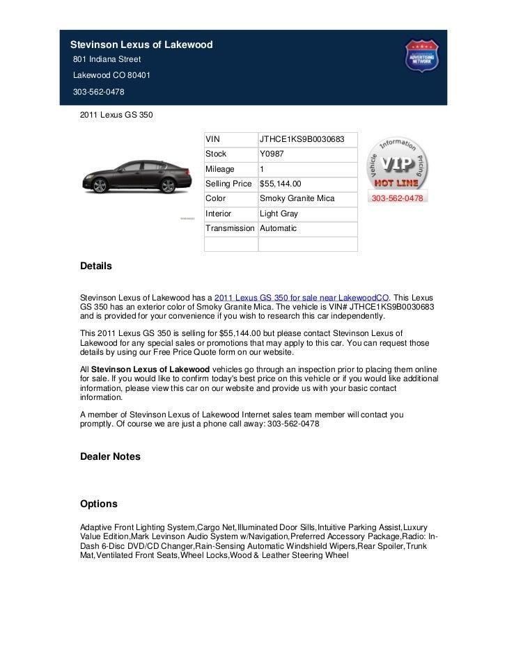 Stevinson Lexus of Lakewood801 Indiana StreetLakewood CO 80401303-562-0478 2011 Lexus GS 350                              ...