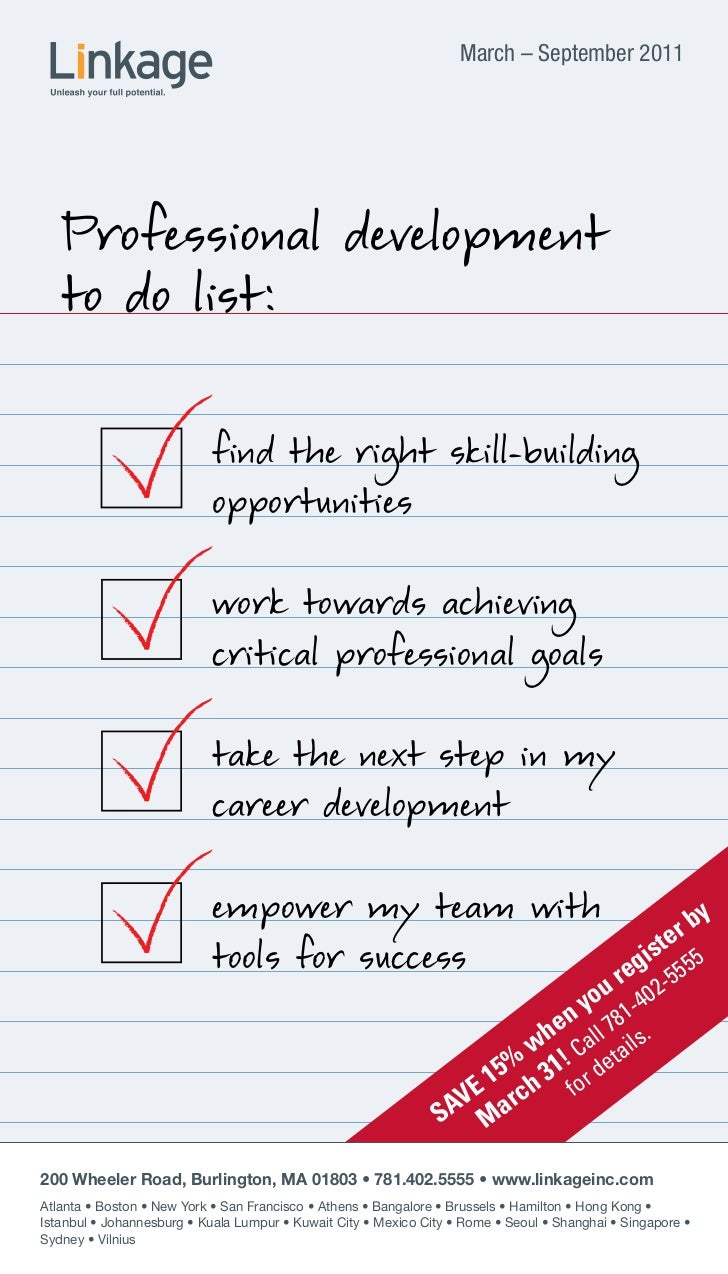 March – September 2011   Professional development   to do list:                            find the right skill-building  ...