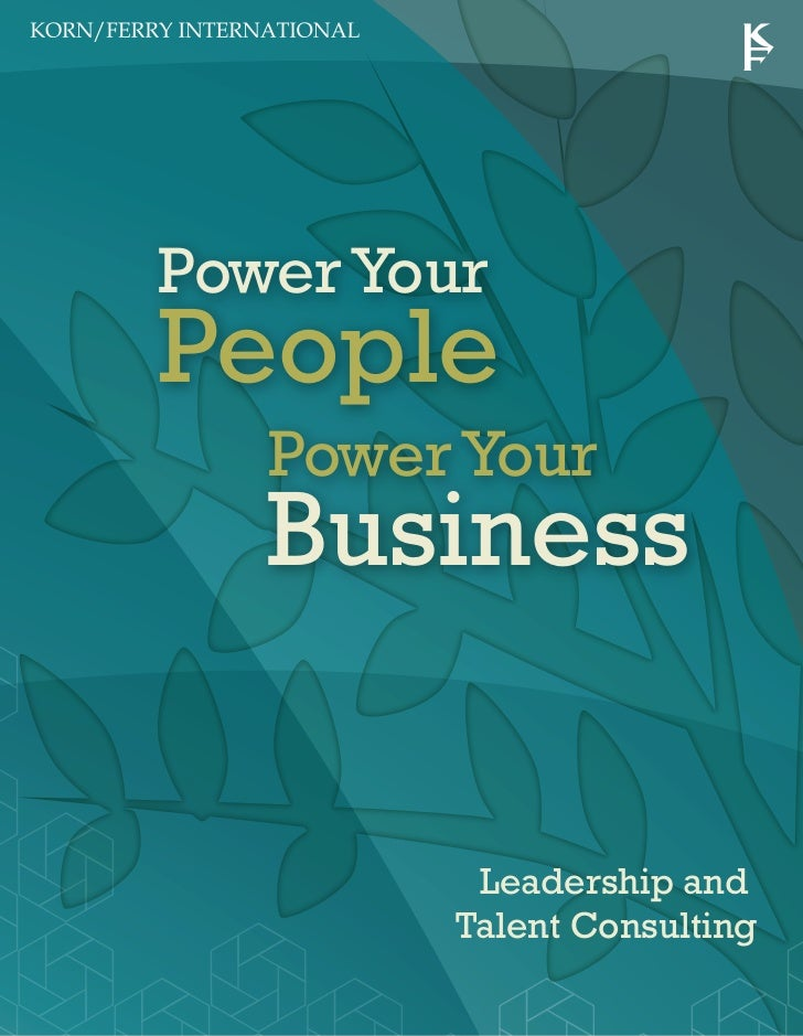 Power YourPeople   Power Your   Business         Leadership and        Talent Consulting