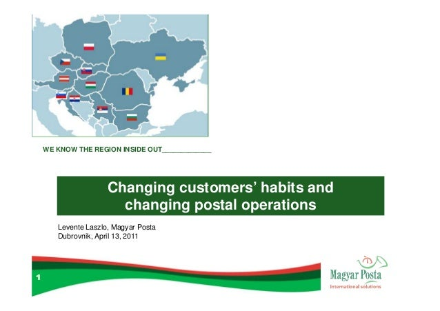 WE KNOW THE REGION INSIDE OUT_____________                     Changing customers' habits and                       changi...