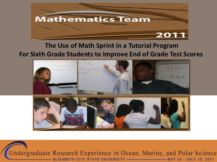 The Use of Math Sprint in a Tutorial ProgramFor Sixth Grade Students to Improve End of Grade Test Scores