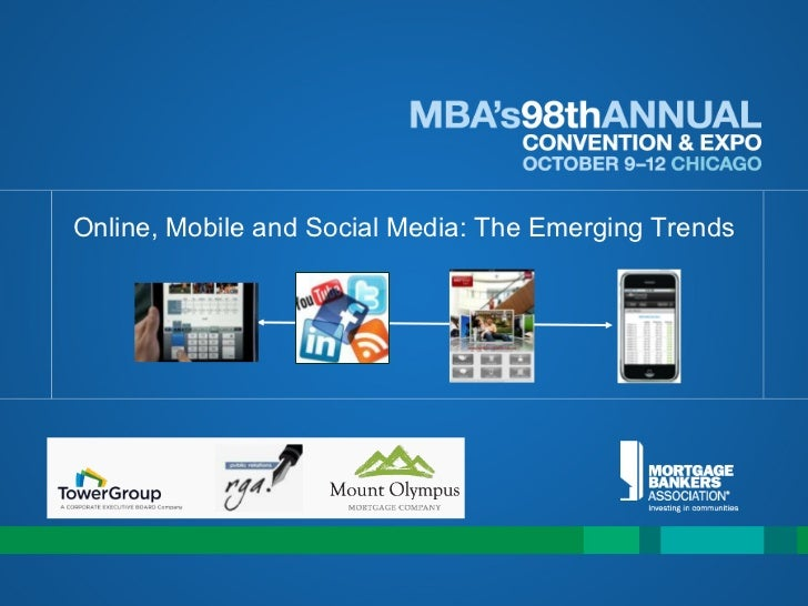 2011 MBA   Online mobile and Social Media - The Emerging Trends