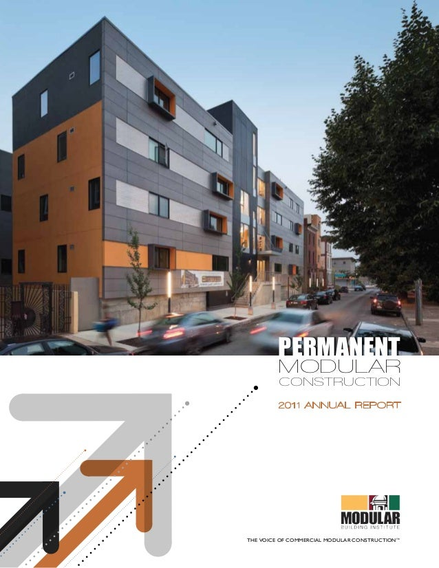permanent         modular         construction         2011 Annual ReportThe Voice of Commercial Modular Construction™    ...