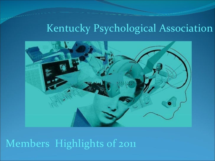 Members  Highlights of 2011 Kentucky Psychological Association