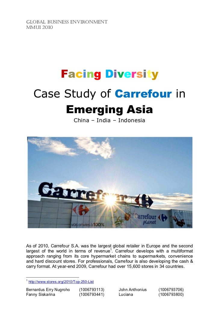 GLOBAL BUSINESS ENVIRONMENTMMUI 2010                       Facing Diversity       Case Study of Carrefour in            Em...