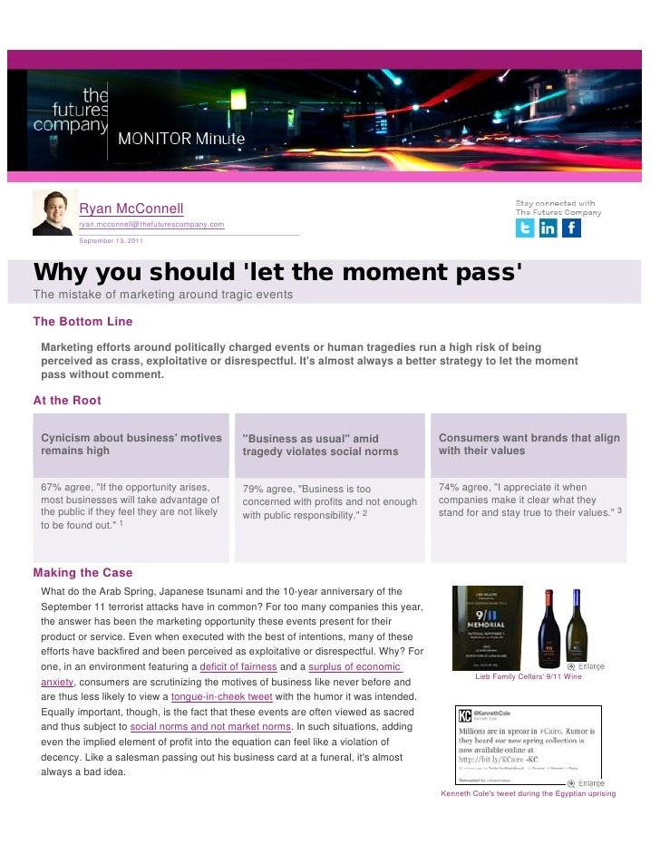 Ryan McConnell          ryan.mcconnell@thefuturescompany.com          September 13, 2011Why you should let the moment pass...