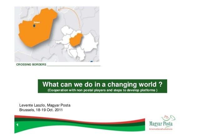 What can we do in a changing World? Brussels, 2011 (IPC SEF on Parcel)