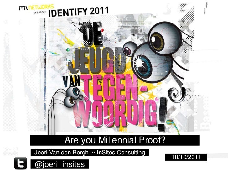 Youth Nowadays - Are you Millennial proof?