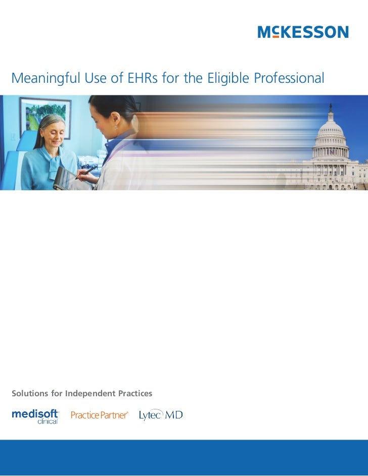 Meaningful Use of EHRs for the Eligible Professional