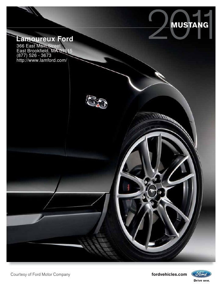 MUSTANG   Lamoureux Ford   366 East Main Street   East Brookfield, MA 01515   (877) 526 - 3673   http://www.lamford.com/  ...