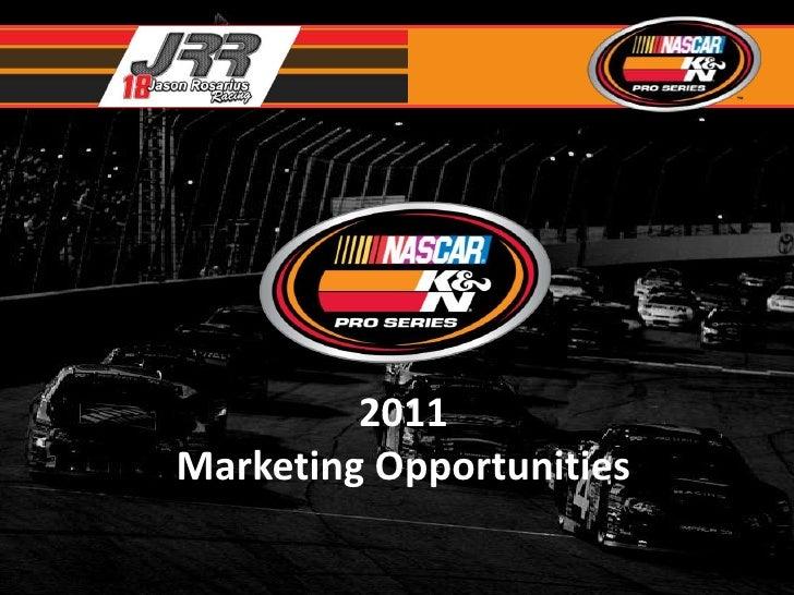 2011Marketing Opportunities