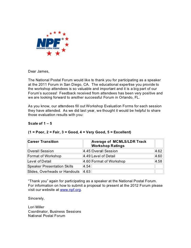 Dear James,The National Postal Forum would like to thank you for participating as a speakerat the 2011 Forum in San Diego,...