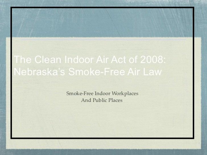 2011 Nebraska smoke free worksites