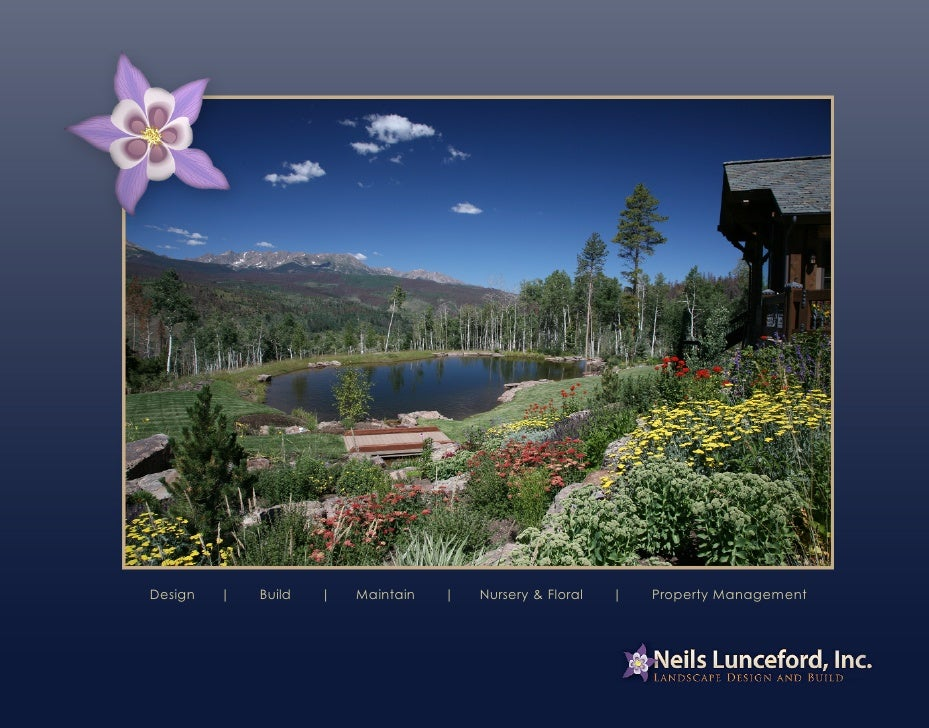 Design       Build       Maintain       Nursery & Floral       Property Management