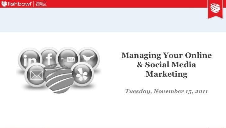 2011 IHMRS Presentation: Managing Your Online Marketing