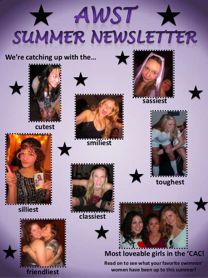 AWSTSummer Newsletter<br />We're catching up with the… <br />sassiest<br />cutest<br />smiliest<br />toughest<br />sillies...