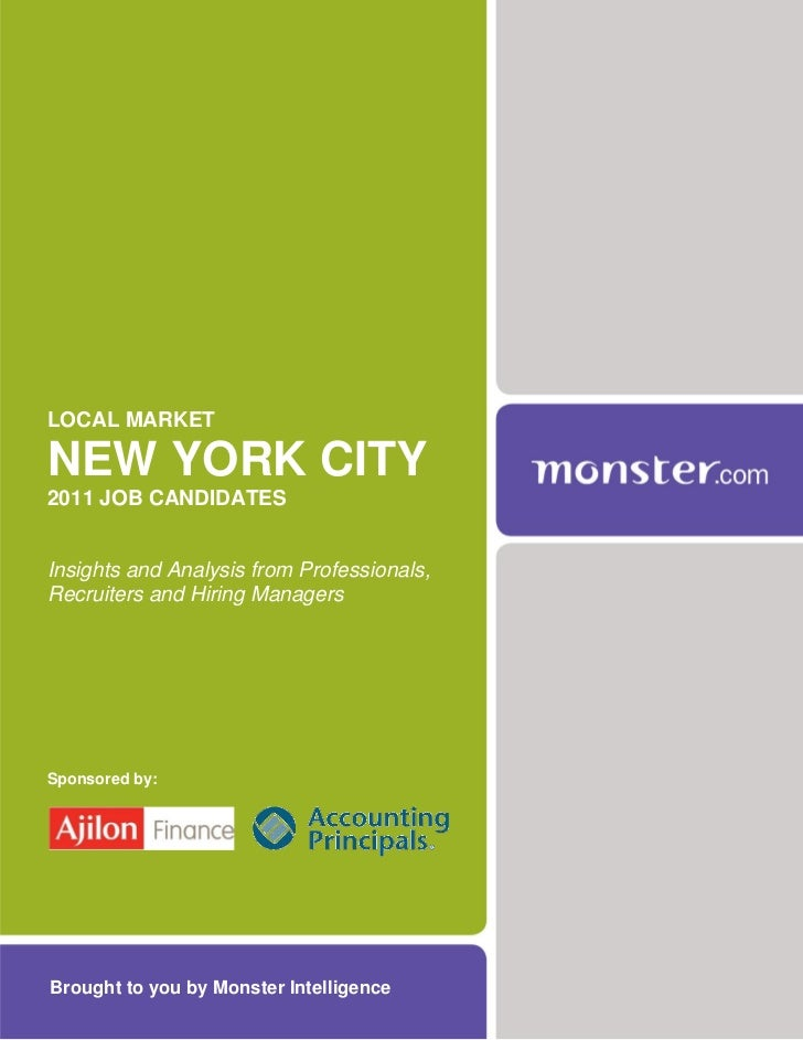 LOCAL MARKETNEW YORK CITY2011 JOB CANDIDATESInsights and Analysis from Professionals,Recruiters and Hiring ManagersSponsor...