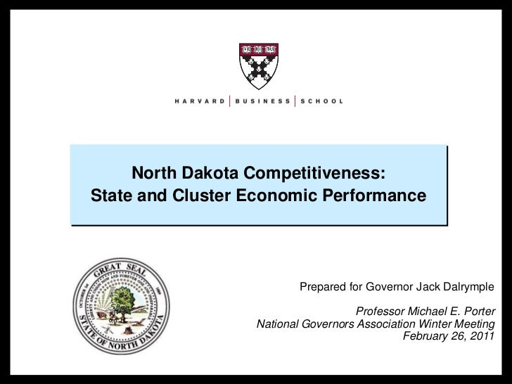 North Dakota Competitiveness:                                       State and Cluster Economic Performance                ...