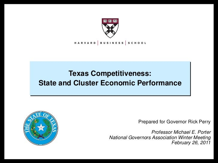 Texas Competitiveness:                                State and Cluster Economic Performance                              ...