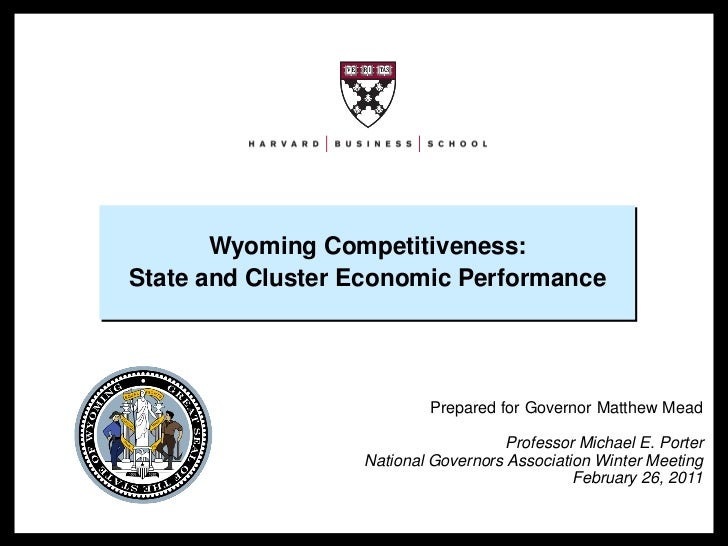 Wyoming Competitiveness:                                   State and Cluster Economic Performance                         ...