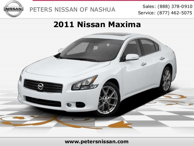 Sales: (888) 378-0910PETERS NISSAN OF NASHUA         Service: (877) 462-5075      2011 Nissan Maxima         www.petersnis...
