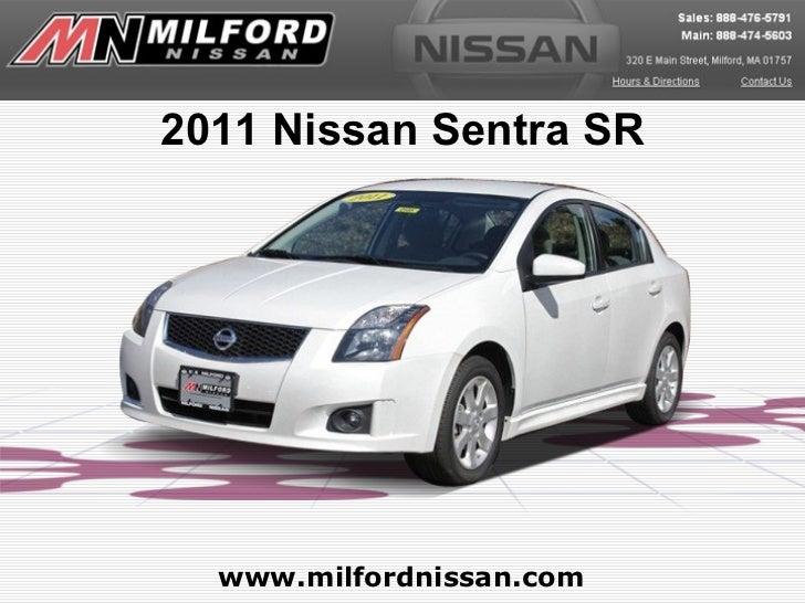 2011 Nissan Sentra SR  www.milfordnissan.com