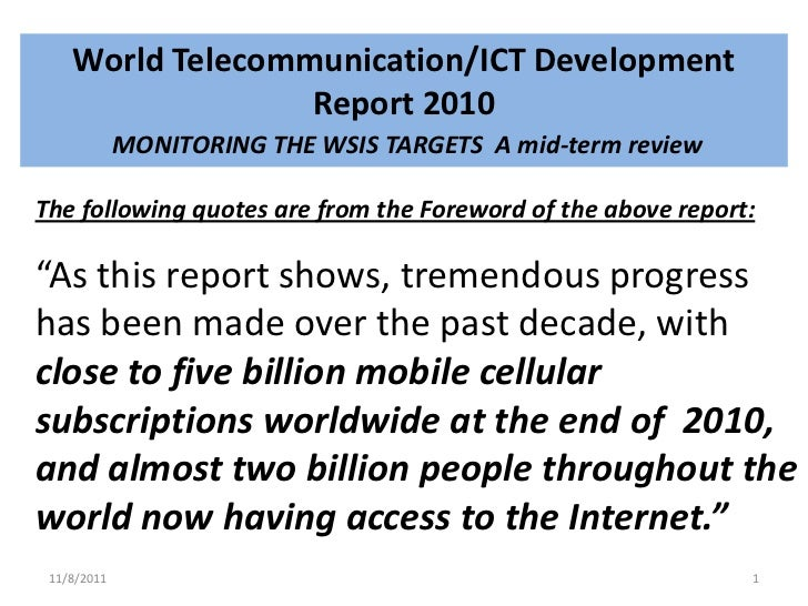 World Telecommunication/ICT Development                  Report 2010             MONITORING THE WSIS TARGETS A mid-term re...