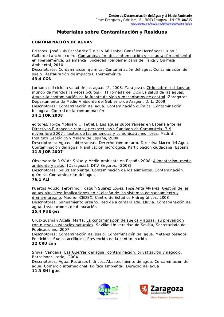 Centro de Documentación del Agua y el Medio Ambiente                                 Paseo Echegaray y Caballero, 18 - 500...