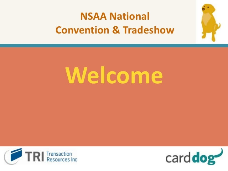 NSAA National Convention & Tradeshow<br />Welcome<br />