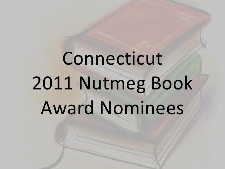 Connecticut2011 Nutmeg Book Award Nominees<br />