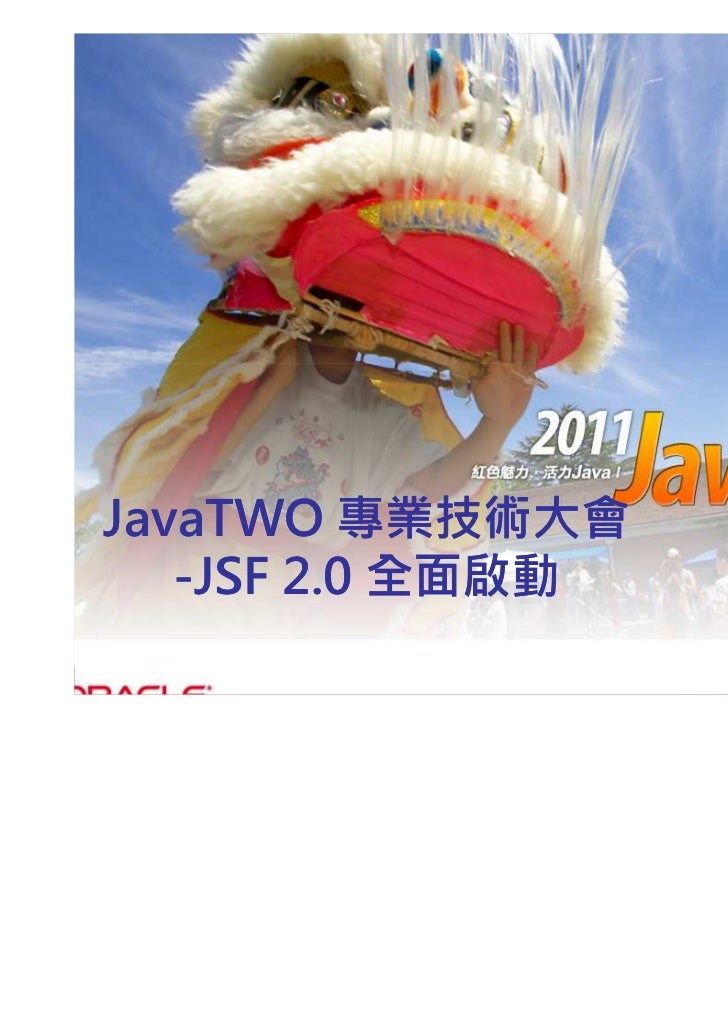 2011 JavaTwo JSF 2.0