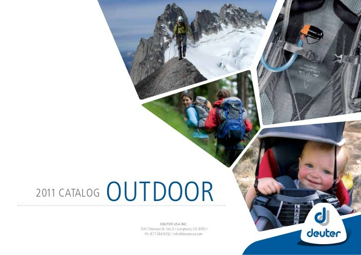 2011 catalog   outdoor                             Deuter usa Inc.                 1341 Sherman dr. Ste. d / longmont, co ...
