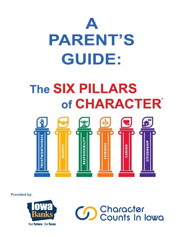 A Parent's Guide to the Six Pillars of Character