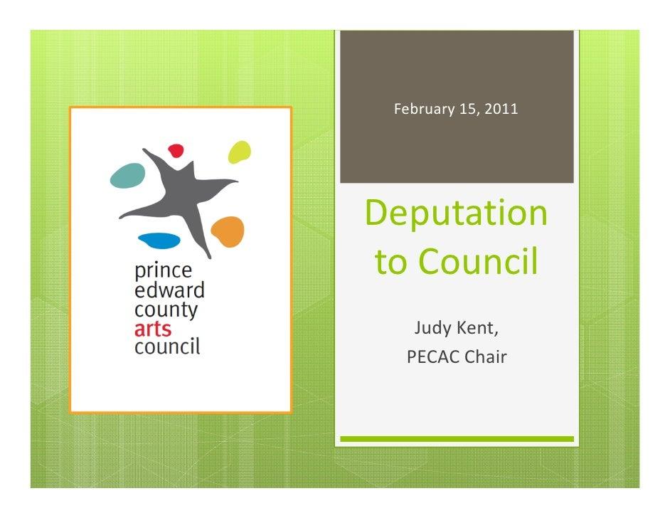 February15,2011DeputationtoCouncil   JudyKent,  PECACChair