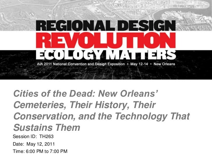2011 ppt aia cities of the dead   final (2)compressed