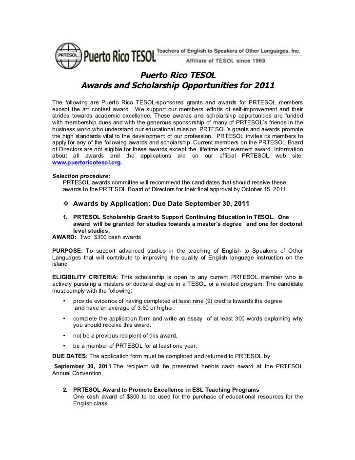 Puerto Rico TESOL           Awards and Scholarship Opportunities for 2011The following are Puerto Rico TESOL-sponsored gra...
