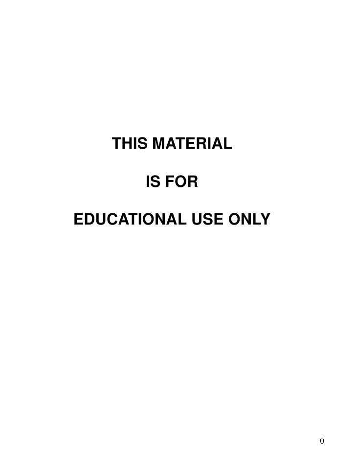 THIS MATERIAL       IS FOREDUCATIONAL USE ONLY                       0