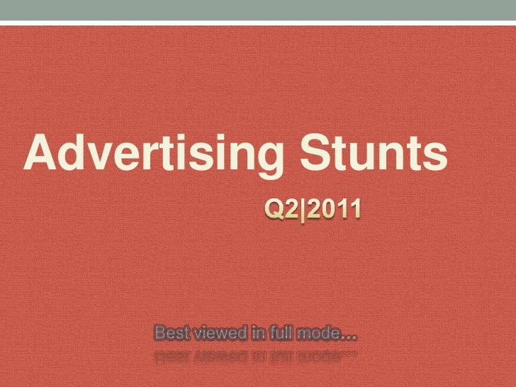 Advertising world wide stunts 2011 |Q2