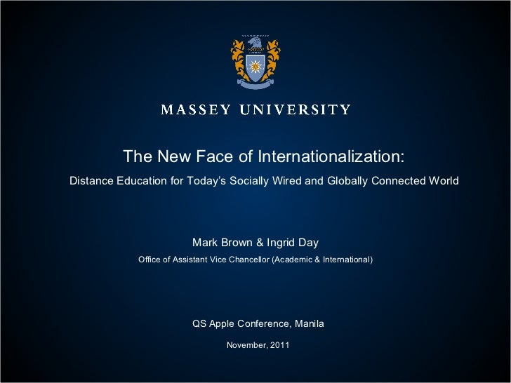 The New Face of Internationalization: Distance Education for Today's Socially Wired and Globally Connected World Mark Brow...