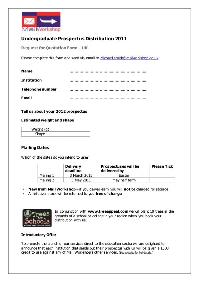 Undergraduate Prospectus Distribution 2011 Request for Quotation Form - UK Please complete this form and send via email to...
