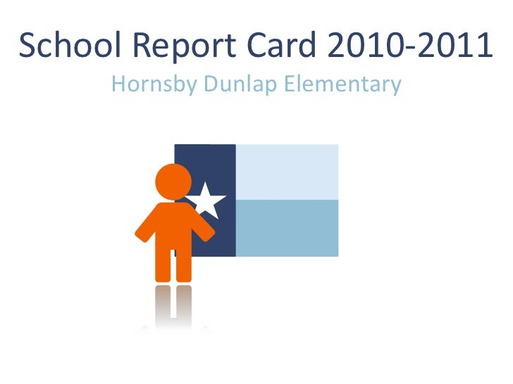 School Report Card 2010-2011     Hornsby Dunlap Elementary