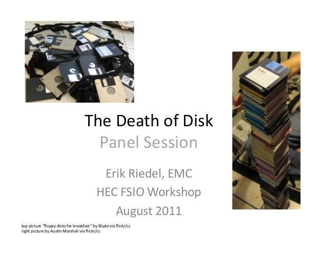Death of Disk Panel Session - HEC-FSIO Workshop