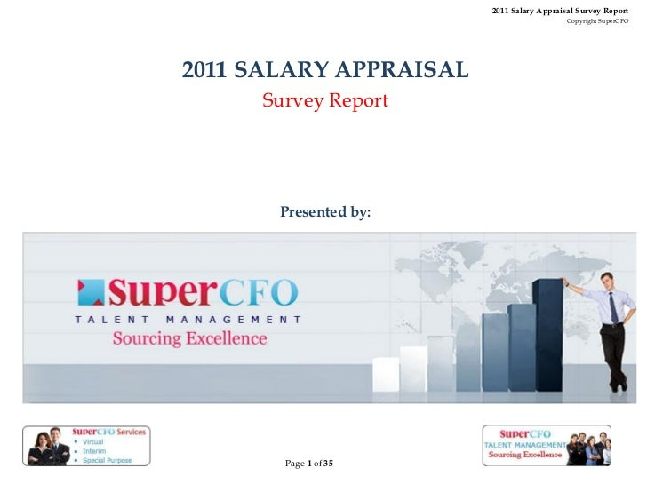 2011 Salary Appraisal Survey Report                                           Copyright SuperCFO2011 SALARY APPRAISAL     ...