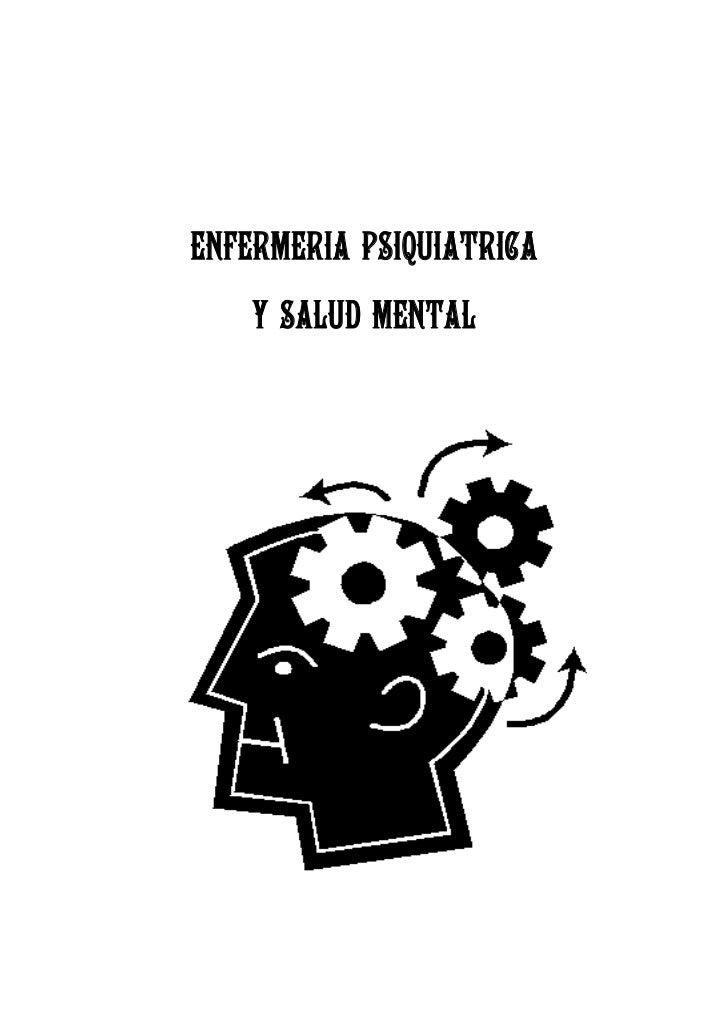 ENFERMERIA PSIQUIATRICA    Y SALUD MENTAL