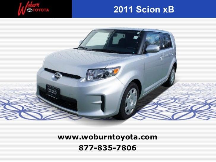 2011 Scion xBwww.woburntoyota.com   877-835-7806