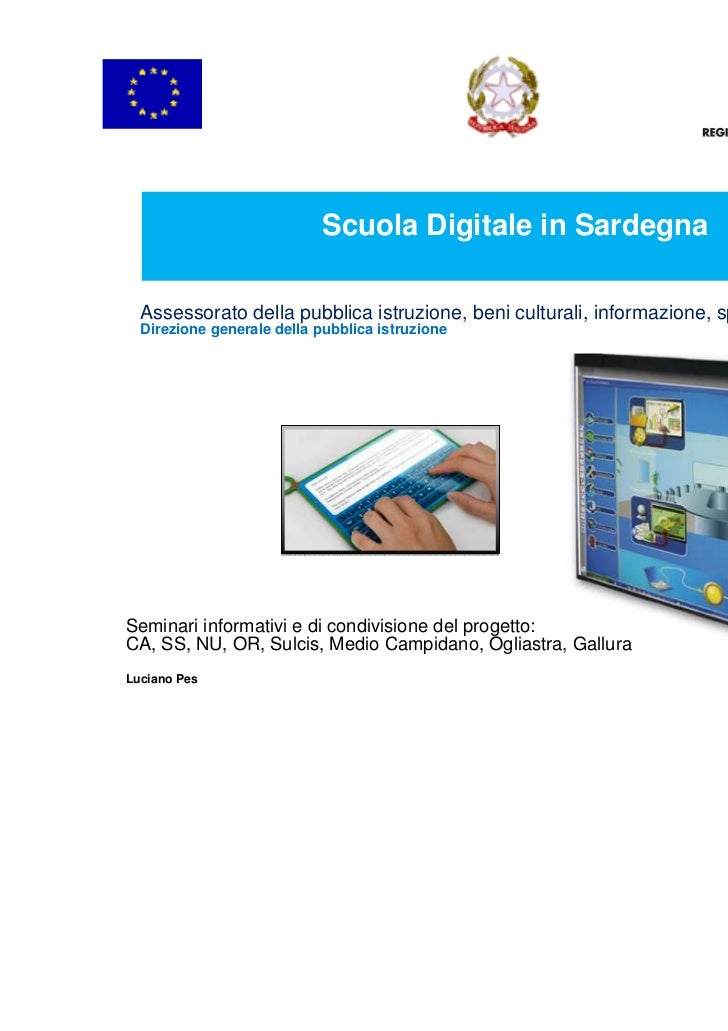 Scuola Digitale in Sardegna  Assessorato della pubblica istruzione, beni culturali, informazione, spettacolo e sport  Dire...