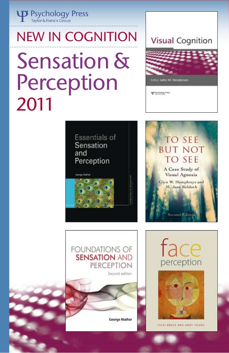 NEW IN COGNITIONSensation &Perception2011