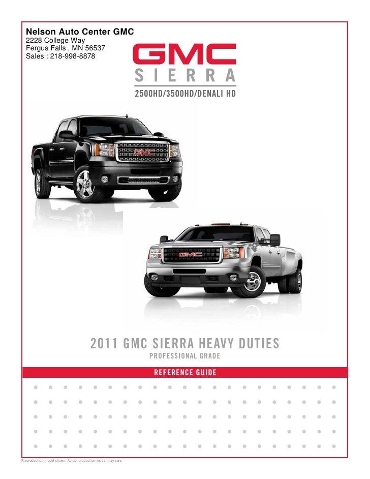 2011 GMC Sierra GMC of Nelson Auto Center Fergus Falls MN